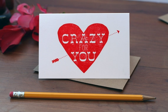 Crazy For You / Valentine's Day Letterpress Printed Card