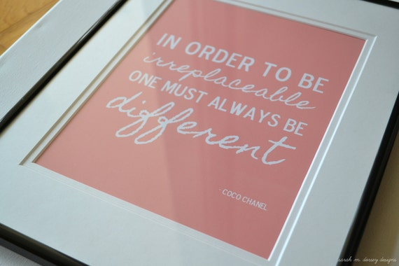 Coco Chanel In Order to Be Irreplaceable Quote Coral Print 8.5 x 11