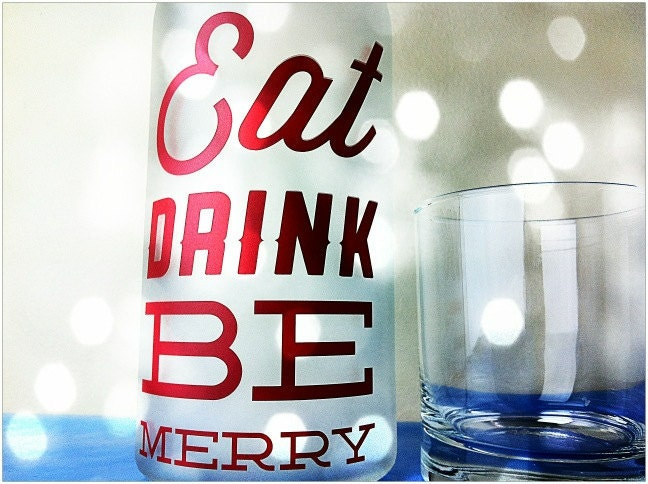 Cocktail Bottle: Eat, Drink, Be Merry
