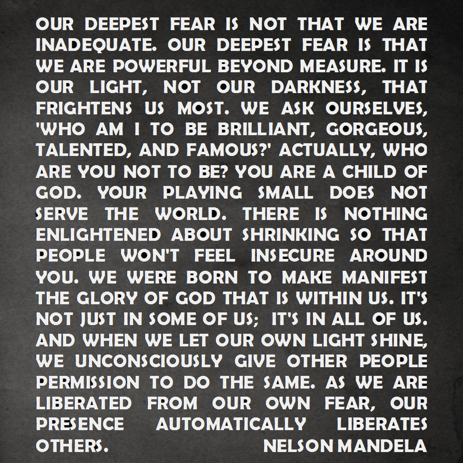 Mandela Quotes Our Deepest Fear Quotesgram